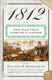 1812 by Walter R. Borneman Cover