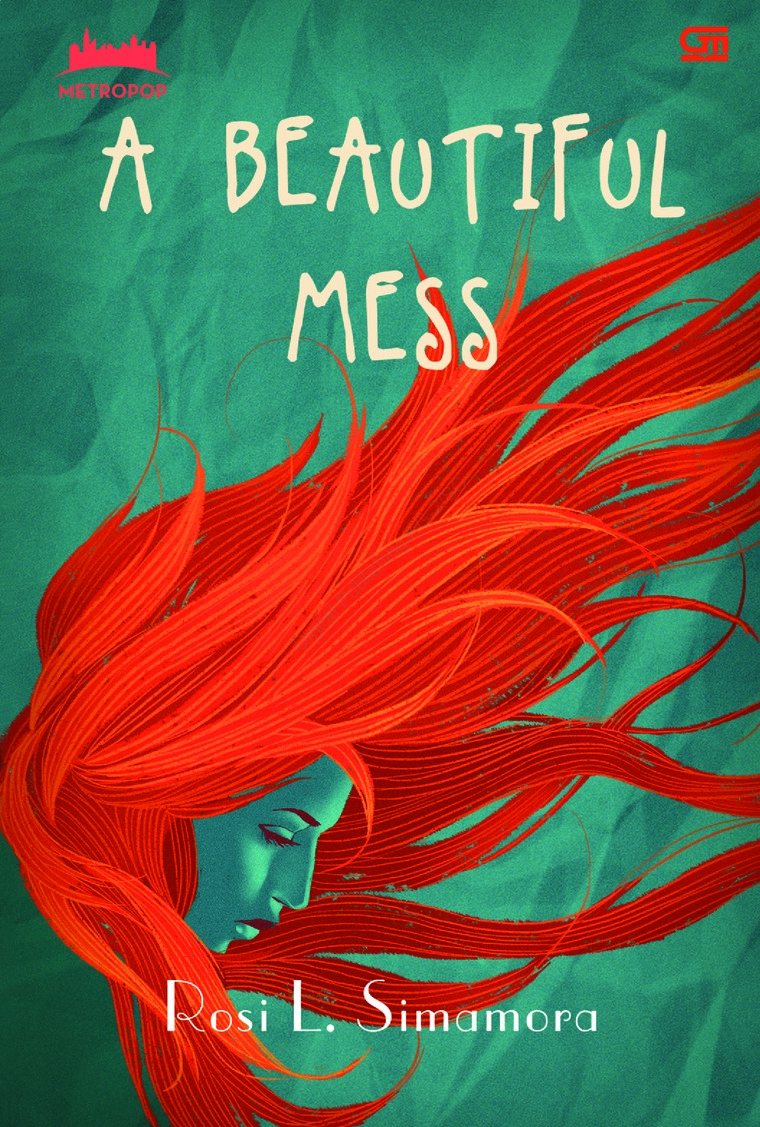 Buku Digital MetroPop: A Beautiful Mess oleh Rosi L. Simamora