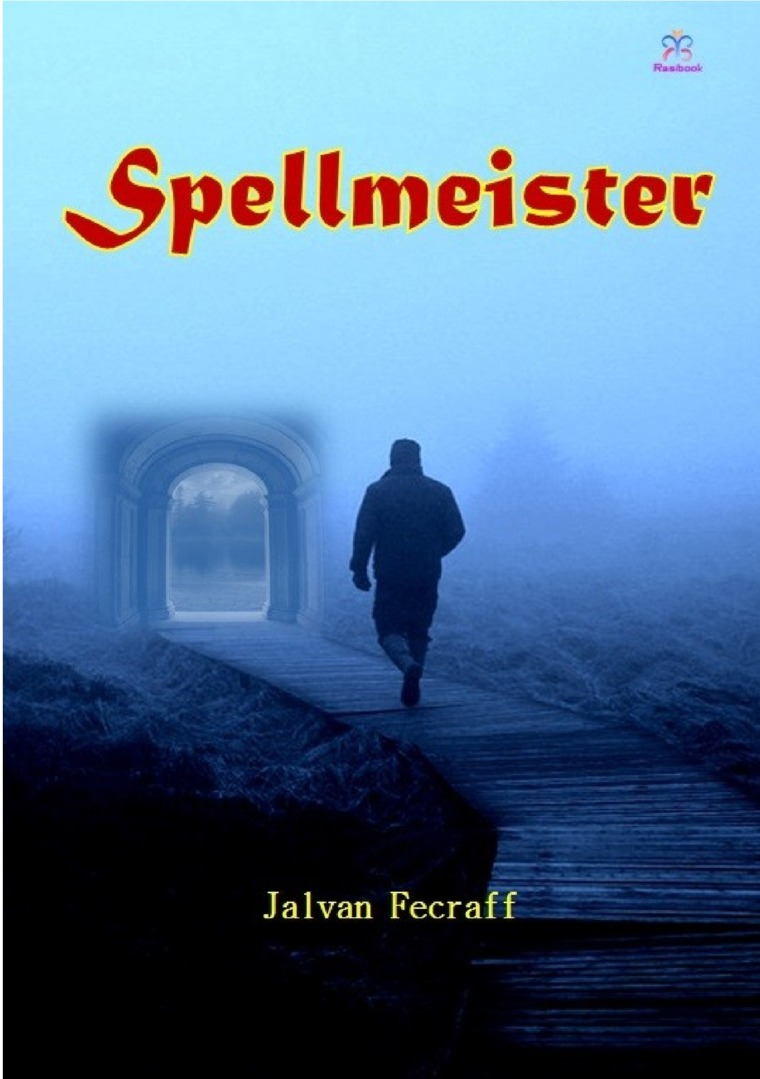 Spellmeister by Jalvan Fecraff Digital Book