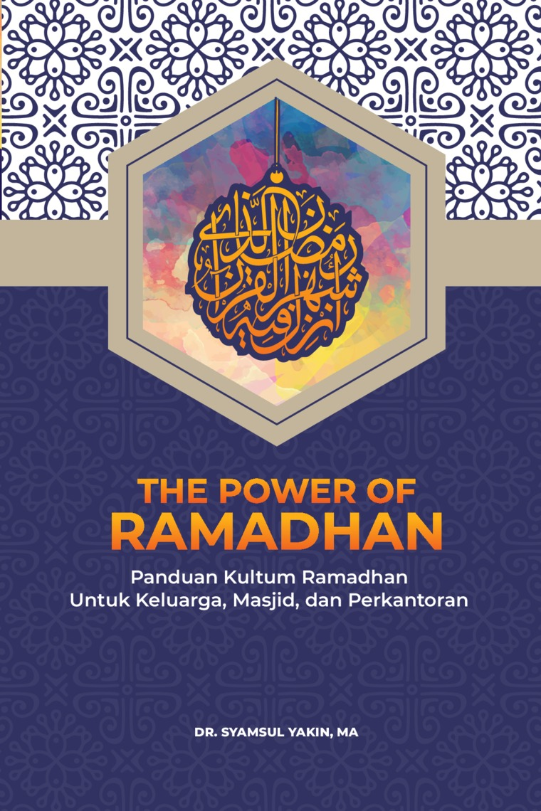 The Power of Ramadhan by Dr. Syamsul Yakin, MA Digital Book
