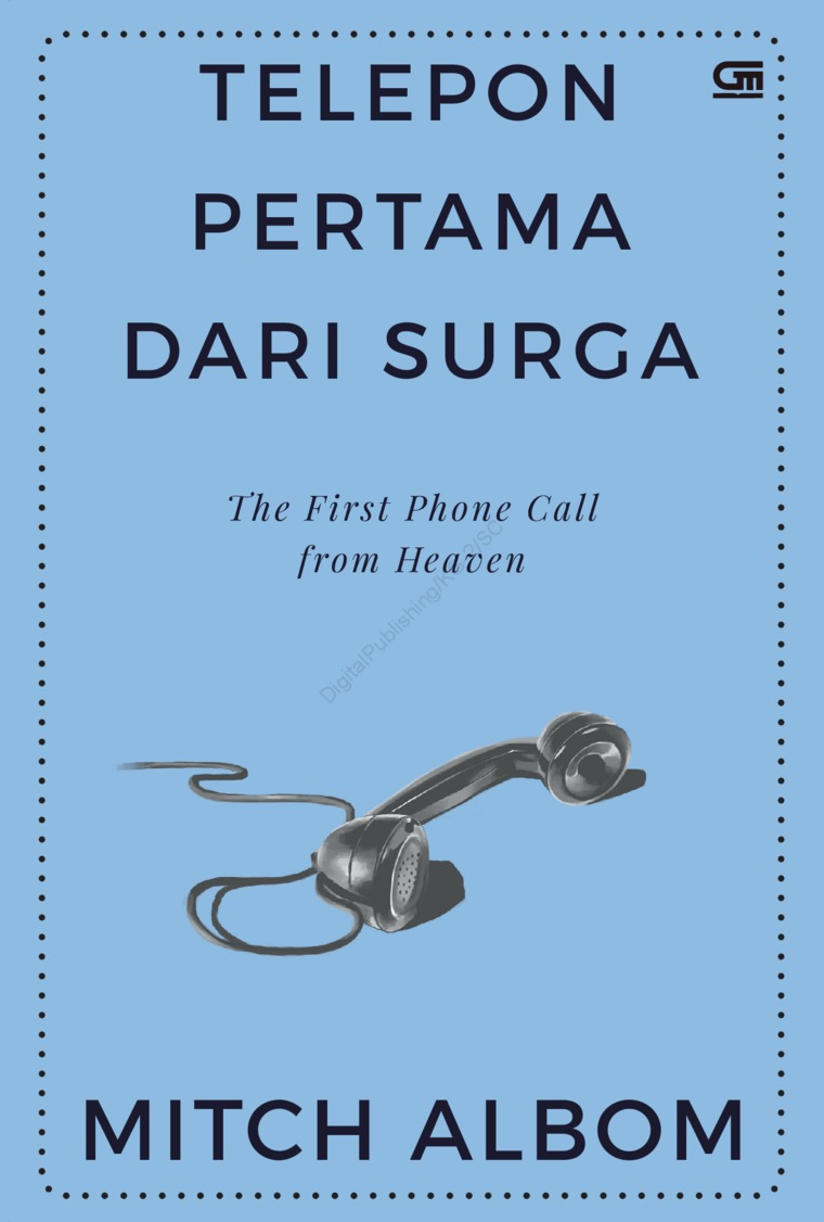 Buku Digital Telepon Pertama dari Surga (The First Phone Call from Heaven) oleh Mitch Albom