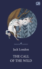 English Classics: The Call of the Wild by Jack London Cover