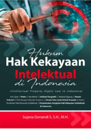 Hukum Hak Kekayaan Intelektual Di Indonesia (Intellectual Property Law In Indonesia) by Sujana Donandi S. Cover