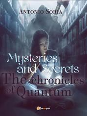 Mysteries and Secrets. The Chronicles of Quantum by taurisna hasril Cover