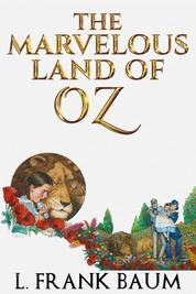 The Marvelous Land of Oz by L. Frank Baum Cover