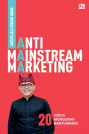Cover Anti-Mainstream Marketing oleh Abdullah Azwar Anas