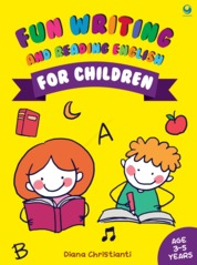 Fun Writing and Reading For Chidren by Diana Christianti Cover