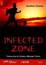 Infected zone by Giustina Gnasso Cover
