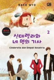 Cinderella dan Empat Kesatria#2 (Cinderella and Four Knights#2) by Baek Myo Cover