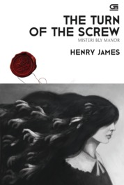 Cover Misteri Bly Manor (The Turn of the Screw) oleh Henry James