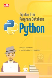 Tip dan Trik Program Database Python by Yuniar Supardi dan Yogi Syarief, S.T., M.Kom. Cover