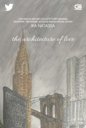 Cover The Architecture of Love oleh Ika Natassa