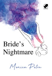 BRIDE'S NIGHTMARE by Monica Petra Cover