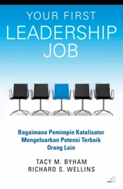Cover Your First Leadership Job oleh Tacy M. Byham, Richard S. Wellins