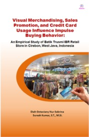 Cover Visual Merchandising, Sales Promotion, and Credit Card Usage Influence Impulse Buying Behavior oleh Diah Octaviany Nur Sabrina and Suresh Kumar, S.T., M.Si.