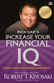 Rich Dad's - Increase Your Financial IQ by Robert T. Kiyosaki Cover