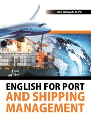 Cover English for Port and Shipping Management oleh Elok Widiyati, M.Pd.